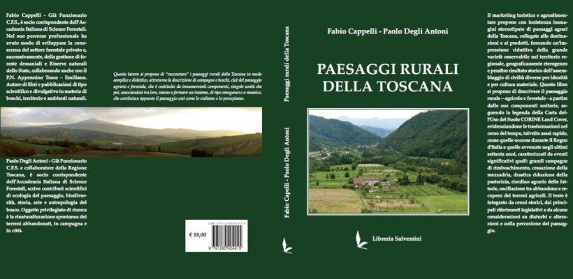 Cappelli F., Degli Antoni P. Paesaggi rurali della Toscana - 2021 Libreria Salvemini Firenze